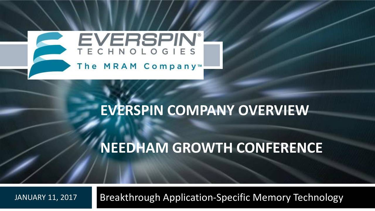 NEEDHAM GROWTH CONFERENCE JANUARY 11, 2017Breakthrough Application-Specific MemoConfidentialInformation