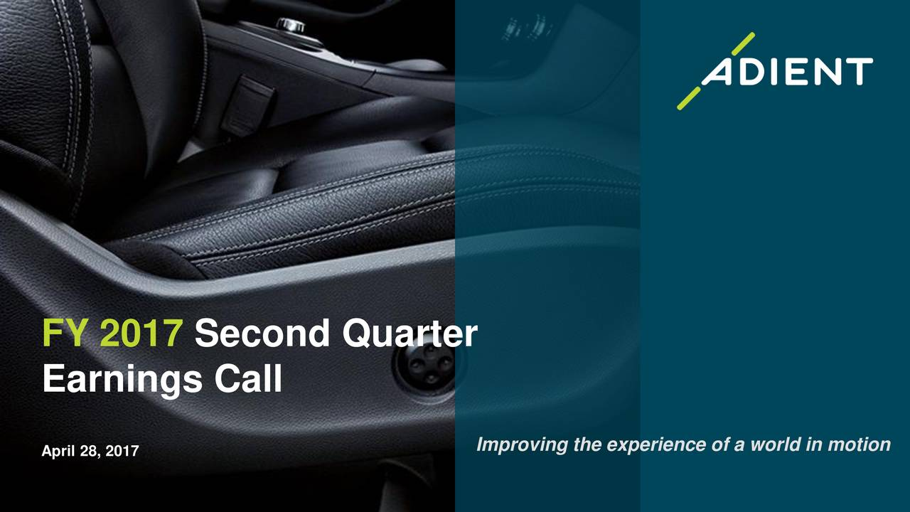 adient plc 2017 q2   results   earnings call slides